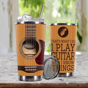TR-TN Design Vacuum Insulated Tumbler - I Play Guitar And I Know Things