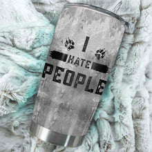 Load image into Gallery viewer, TT-HA Design Vacuum Insulated Tumbler - I Hate People