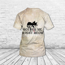 Load image into Gallery viewer, TT-HA Standard Printed Combo Allover T-Shirt - Don't Bother Me Right Meow