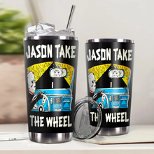 Load image into Gallery viewer, H-LK Design Vacuum Insulated Tumbler - Jason Take The Wheel