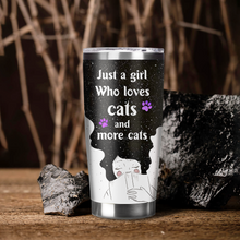 Load image into Gallery viewer, LH-BB Design Vacuum Insulated Tumbler - Just A Girl Who Loves Cats And More Cats