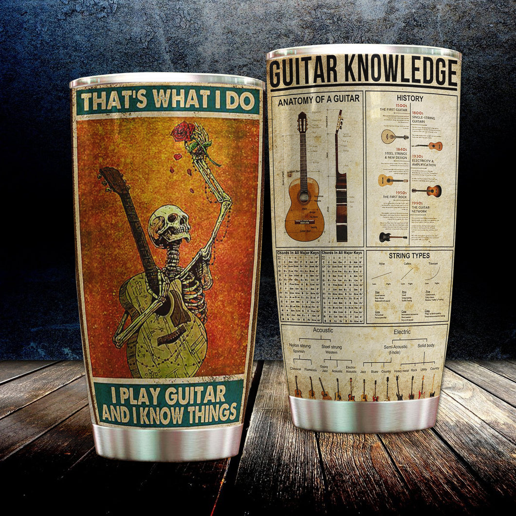 H-DD Design Vacuum Insulated Tumbler - That's What I Do I Play Guitar