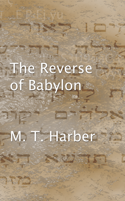 The Reverse of Babylon - signed