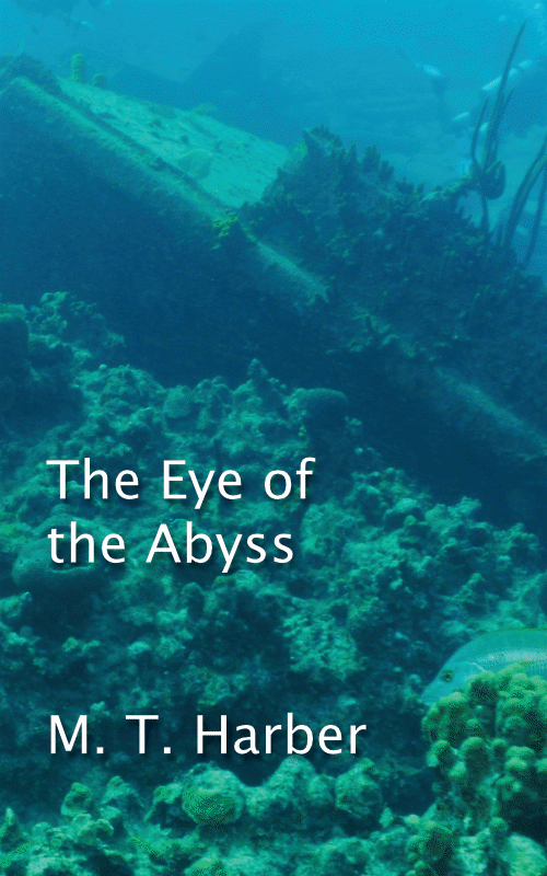 The Eye of the Abyss - signed