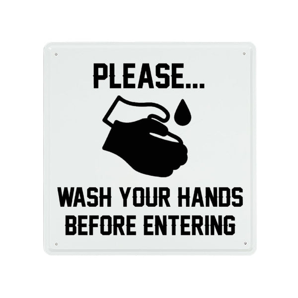 Please Wash Your Hands Before Entering -  Metal Wall Sign Vintage Iron #4344 - Heart Fit