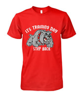 Its Training Day T-Shirt #809988 - Heart Fit