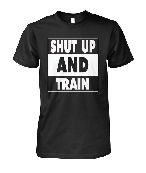 Shut Up And Train T-Shirt #0049777 - Heart Fit