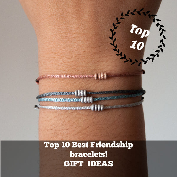 Top 10 Best Friendship Bracelets Gift ideas!