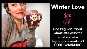 Winter Love $10 off one regular priced Shortlettes with the purchase of a Signature Sweatshirt