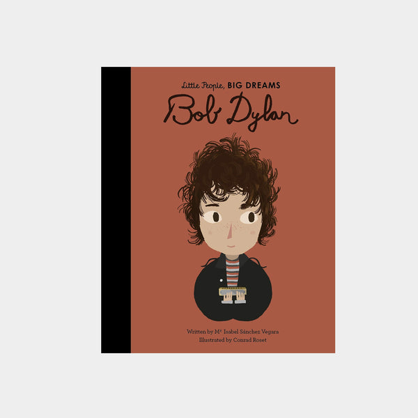 Little People Big Dreams Bob Dylan