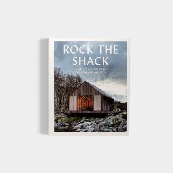 Rock The Shack | Architecture Of Cabins