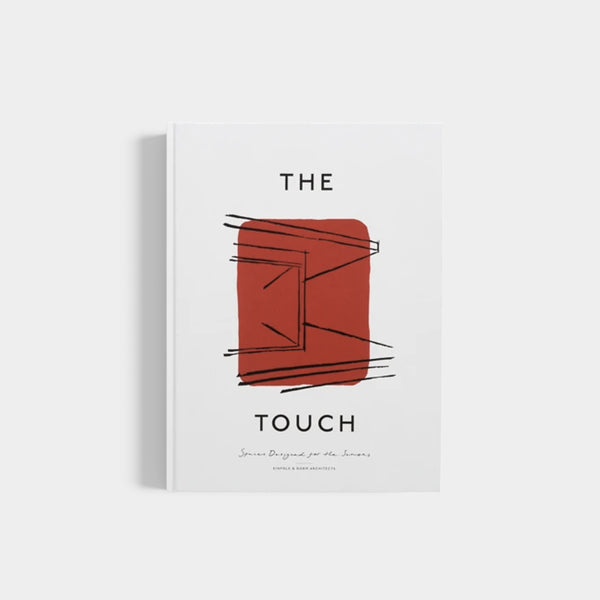 The Touch | Spaces Designed For The Senses