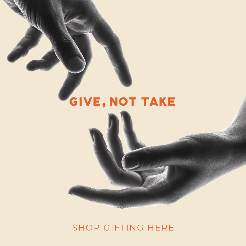 Give not Take