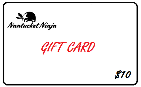 Nantucket Ninja Gift Card
