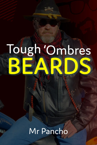 Tough 'Ombres Beards-Mr.Pancho Beard Oil