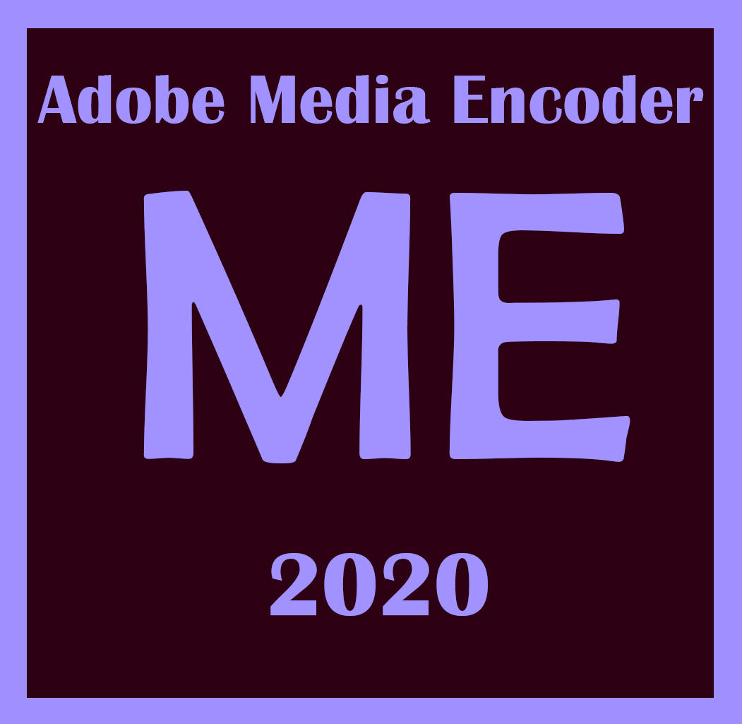 Adobe Media Encoder CC 2020 lifetime Windows