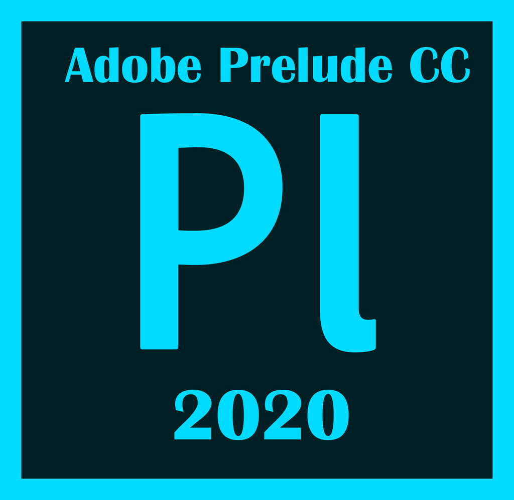 Adobe Prelude CC 2020 lifetime Windows