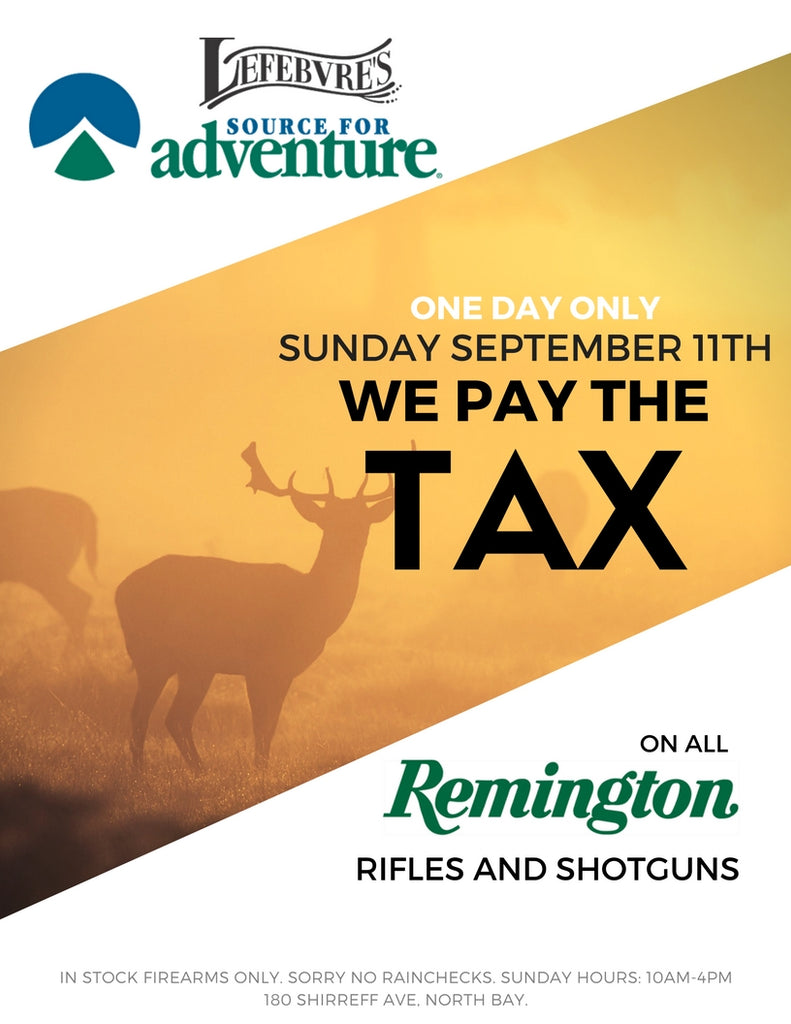 Save the tax on all Remington Firearms