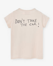 Laden Sie das Bild in den Galerie-Viewer, Nadadelazos - Tshirt DON'T TAKE THE CAR