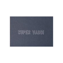 "Laden Sie das Bild in den Galerie-Viewer, POSTKARTE - ""Super Vaddi"""