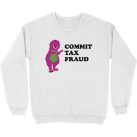 Commit Tax Fraud Sweater