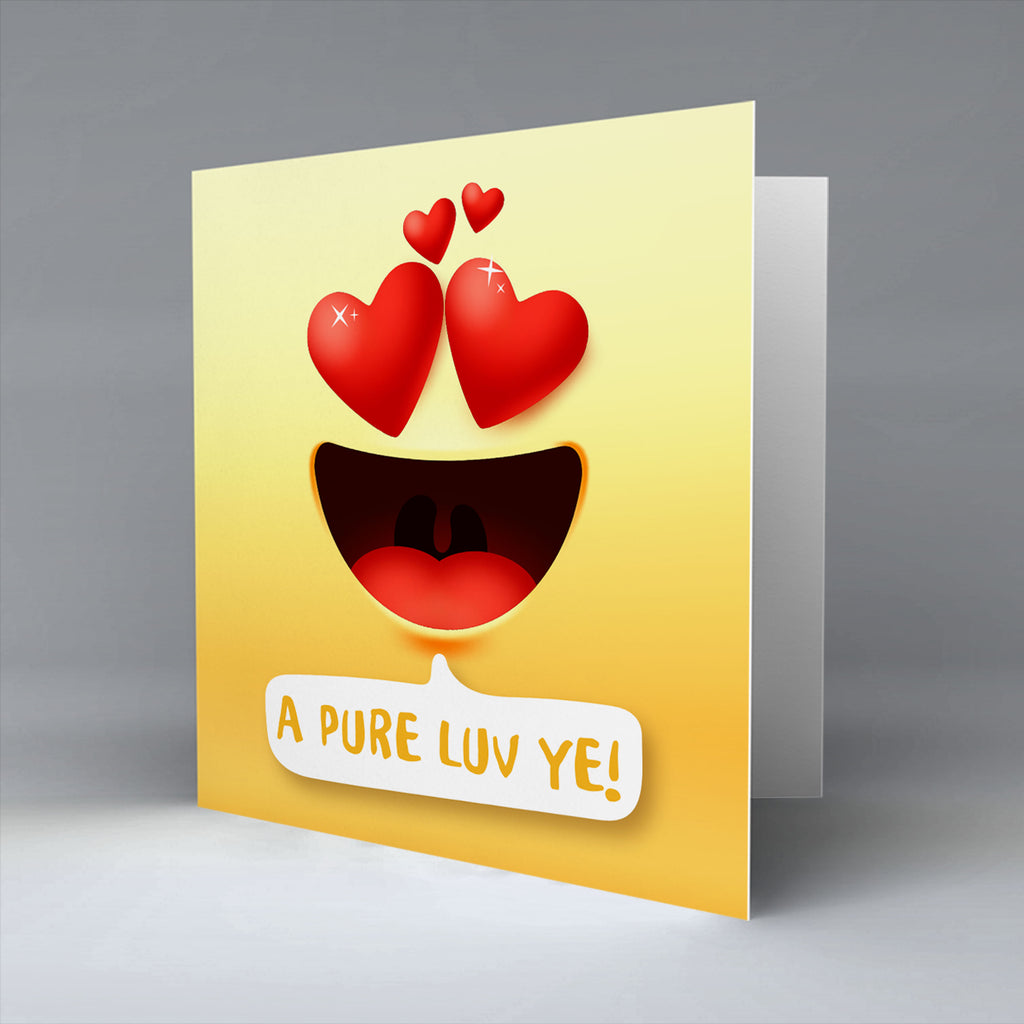A Pure Luv Ye Emoji Text - Greetings Card