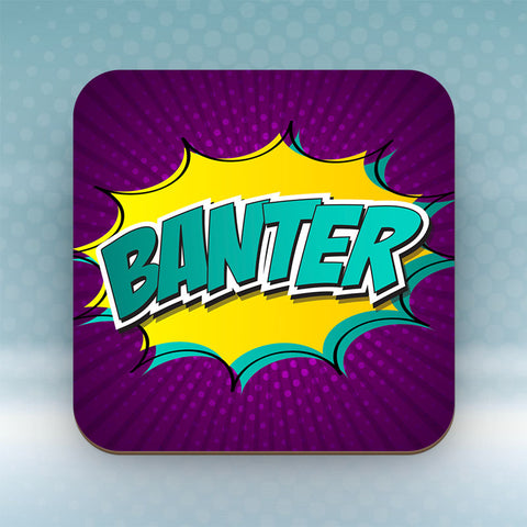 Banter - Coaster