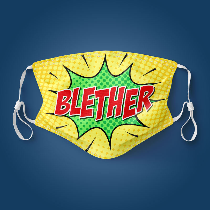 Blether - Face Mask