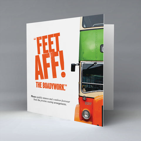 Feet Aff! - Greetings Card