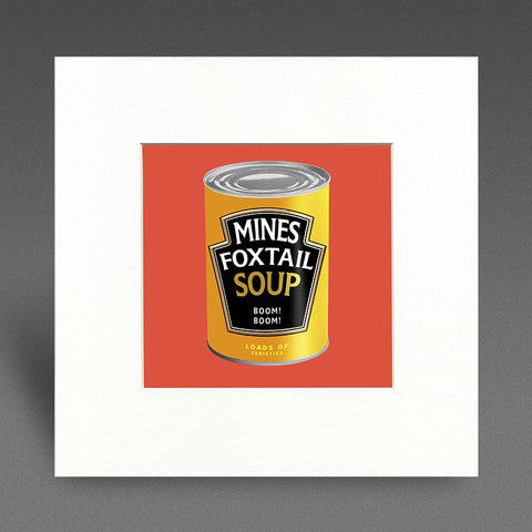 Mines Foxtail Soup - Mounted Print