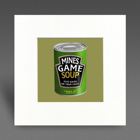 Mines Game Soup - Mounted Print