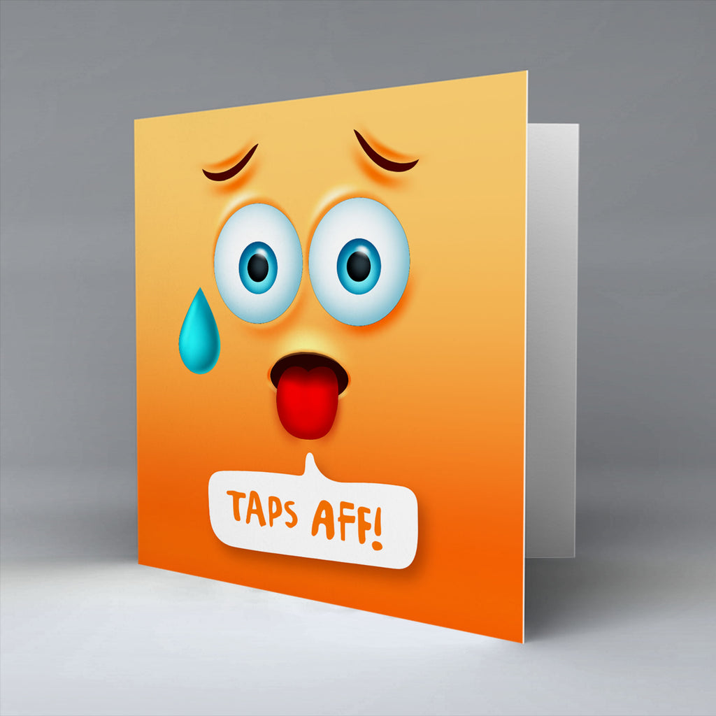 Taps Aff Emoji Text - Greetings Card