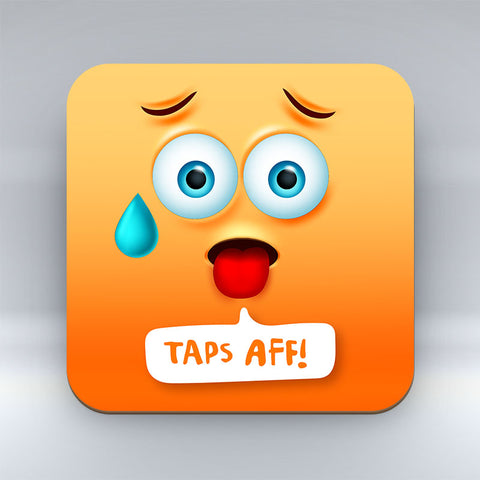 Taps Aff Emoji Text - Coaster