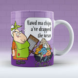 Drapped The Wean - Mug