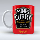 Mines Curry - chicken indaloo - Mug