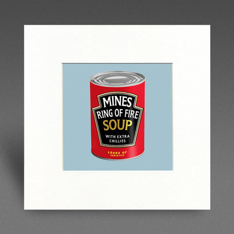 Mines Ring of Fire Soup - Mounted Print
