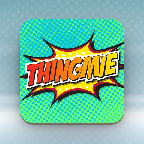 Thingmie - Coaster