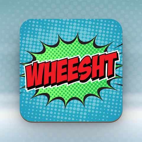 Wheesht - Coaster