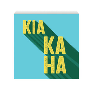 Kia kaha stay strong wooden art block