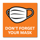 "FIDELITY DON'T FORGET YOUR MASK 12"" DECAL"