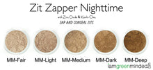 Load image into Gallery viewer, zit-zapper-nighttime-shade-chart-best-way-to-get-rid-of-acne
