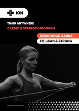 Load image into Gallery viewer, THE ION WAY - RESISTANCE BAND TRAINING PROGRAM (PROGRAM ONLY)