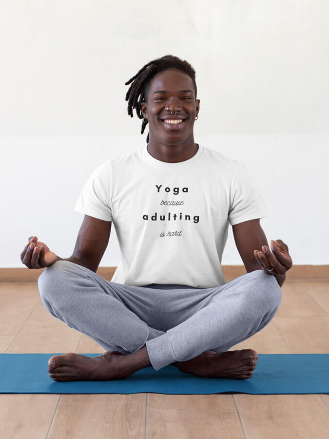 Yoga because Adulting is hard Men's T-Shirt