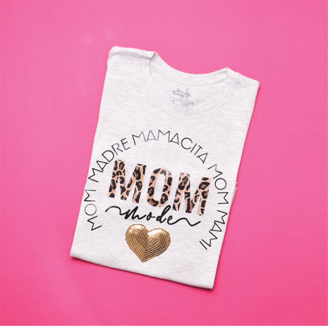 Mom Mode T−Shirt