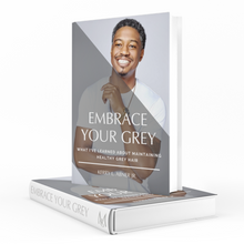 Load image into Gallery viewer, Embrace Your Grey: What I've Learned About Maintaining Healthy Grey Hair | E-BOOK