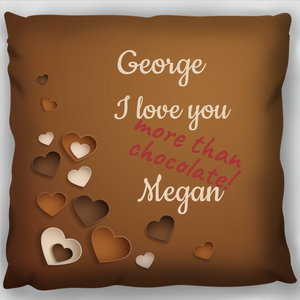 Love More Than Chocolate Cushion