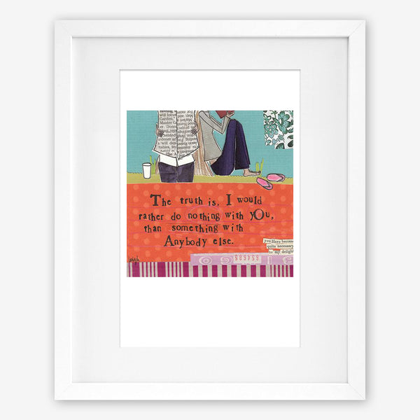 Curly Girl Design: Matted Print: Nothing With You