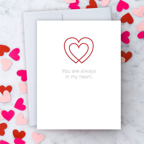 Design With Heart Love Card: You Are Always In My Heart