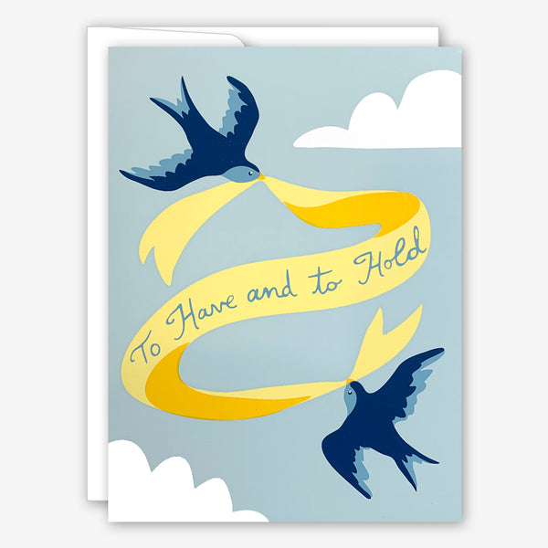 Great Arrow Wedding Card: To Have and to Hold