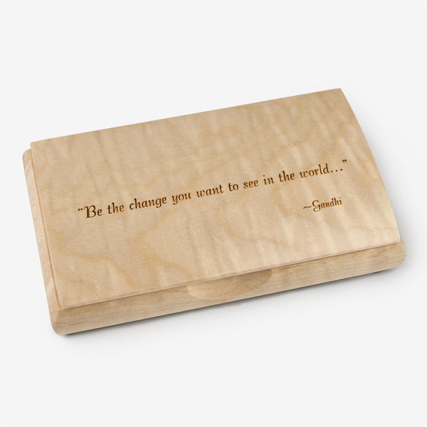 Mikutowski Woodworking: Possibility Quote Box: Be the Change You Want